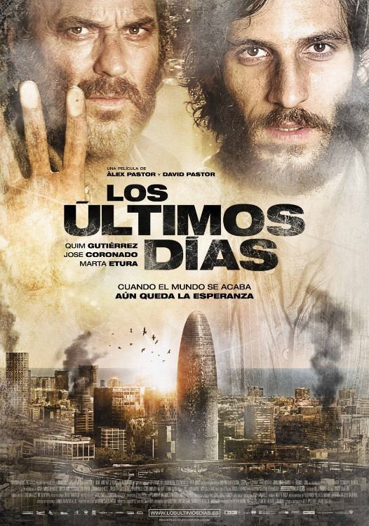 """Original Spanish poster. Spanish tagline translates to """"When the World Ends, There is Still Hope"""""""
