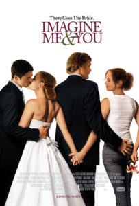 """""""Imagine Me & You"""" is a Sweet, if Dated, Rom-Com for the Ages"""