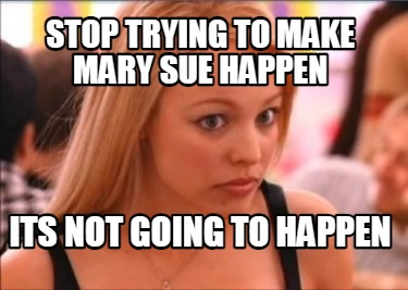 Is Mary Sue really a common term these days?